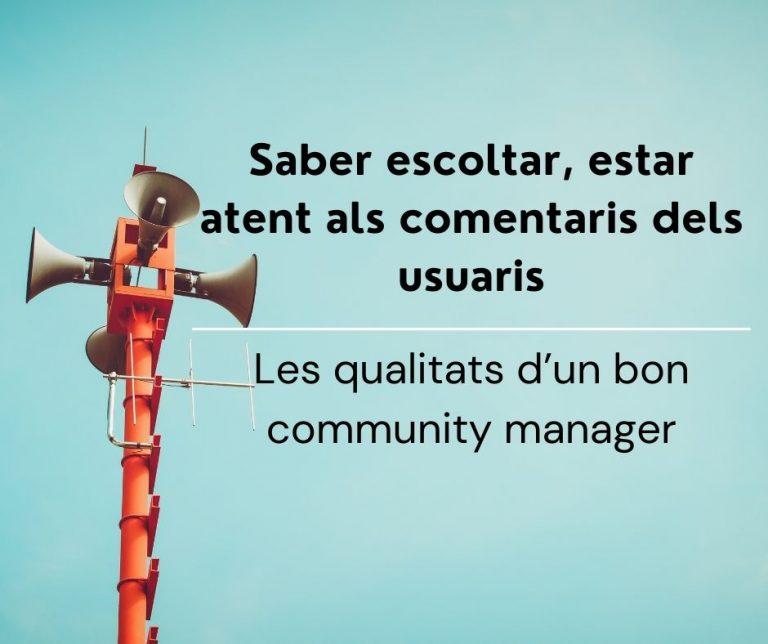 Les qualitats d'un bon community manager